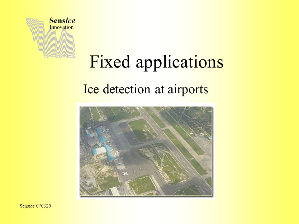 Fixed applications Ice detection at airports Sensice 070320