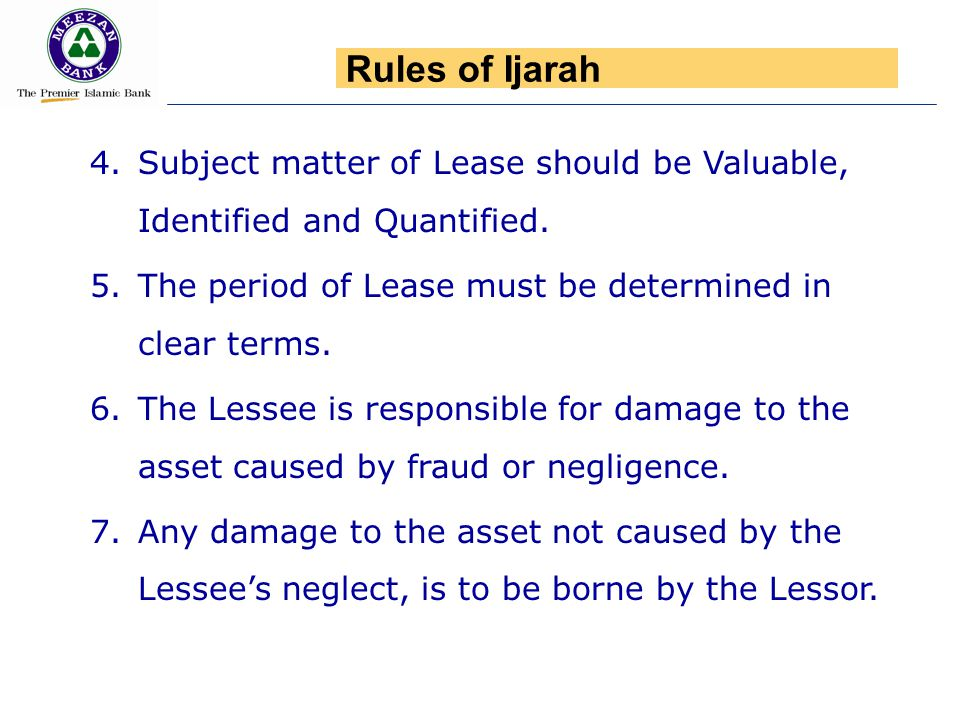 4.Subject matter of Lease should be Valuable, Identified and Quantified. 5.The period of Lease must be determined in clear terms. 6.The Lessee is resp