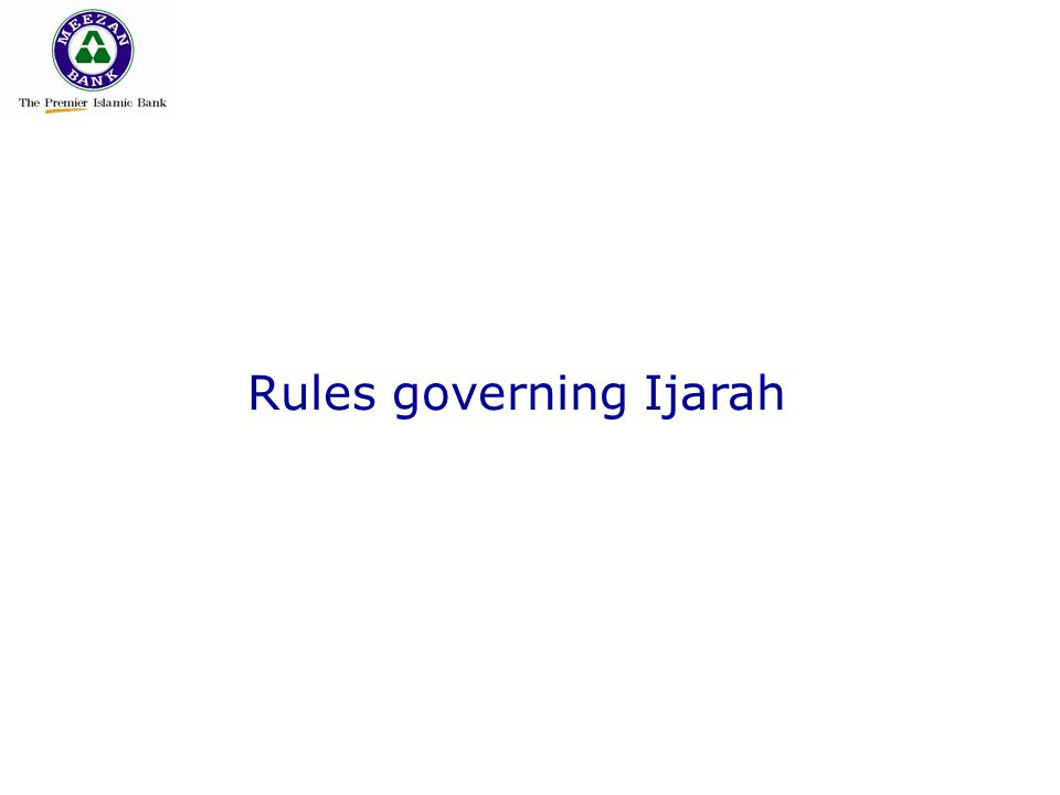 Rules governing Ijarah