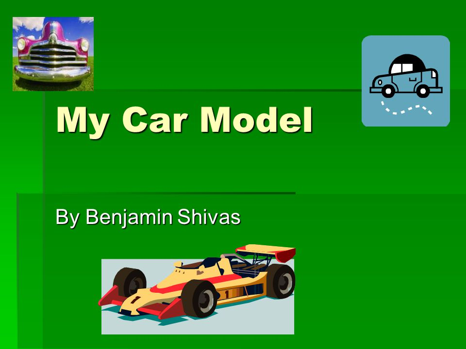 My Car Model By Benjamin Shivas