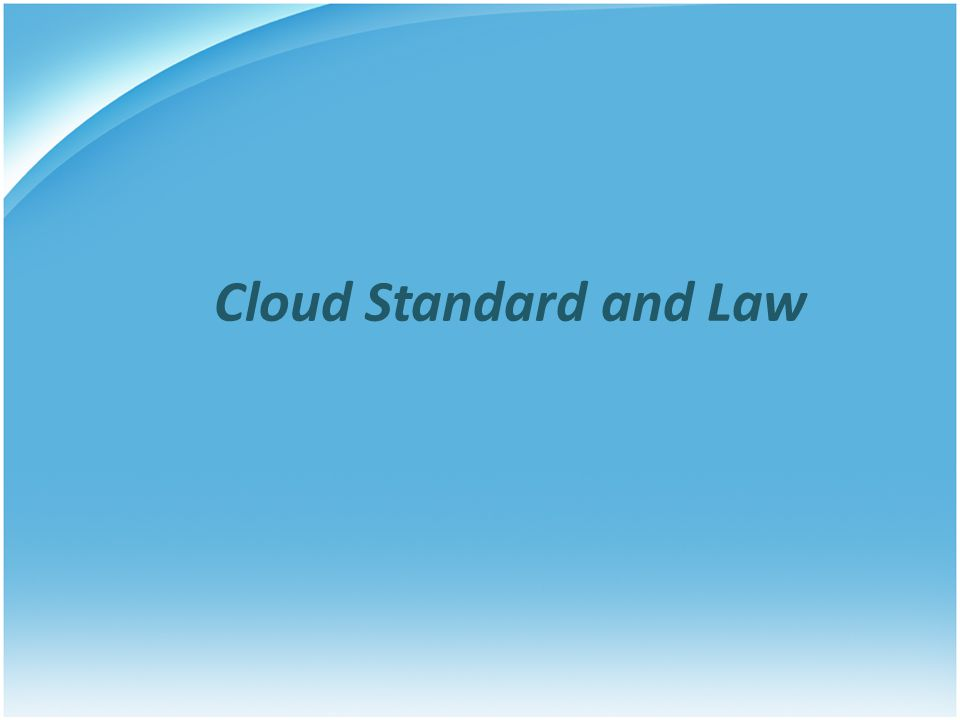 Outline Introduction Why we need a security standard and obey the law Business, risk and money Cloud Security Alliance (CSA) Governance and operation Law and Privacy Which one is important Summary