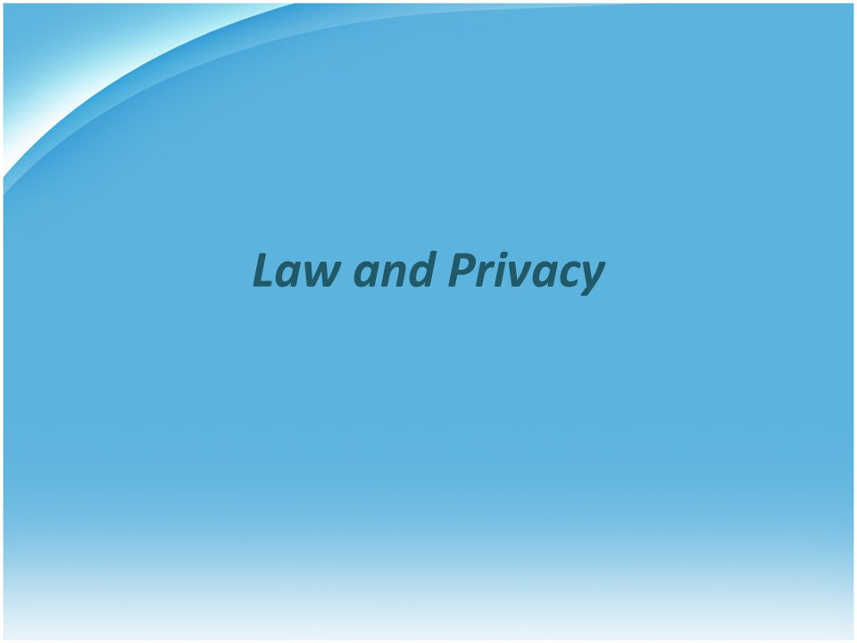 Law and Privacy