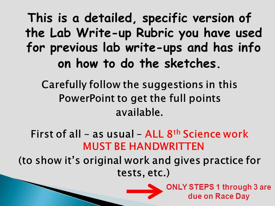 This is a detailed, specific version of the Lab Write-up Rubric you have used for previous lab write-ups and has info on how to do the sketches. Caref