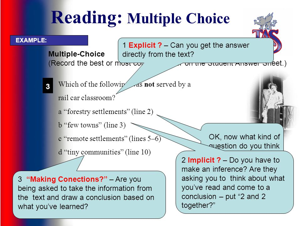 Reading: Multiple Choice Which of the following was not served by a rail car classroom? a forestry settlements (line 2) b few towns (line 3) c remote