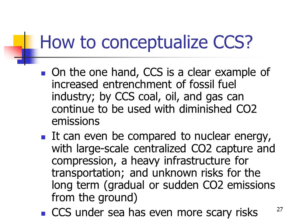 27 How to conceptualize CCS.