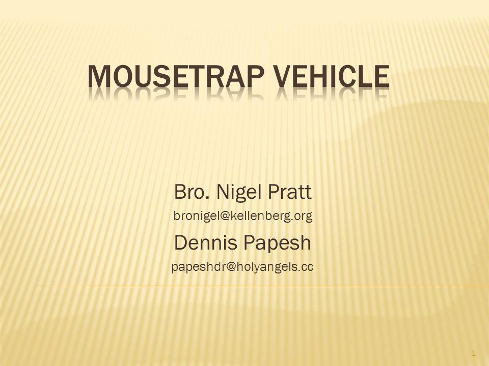 Bro. Nigel Pratt bronigel@kellenberg.org Dennis Papesh papeshdr@holyangels.cc 1