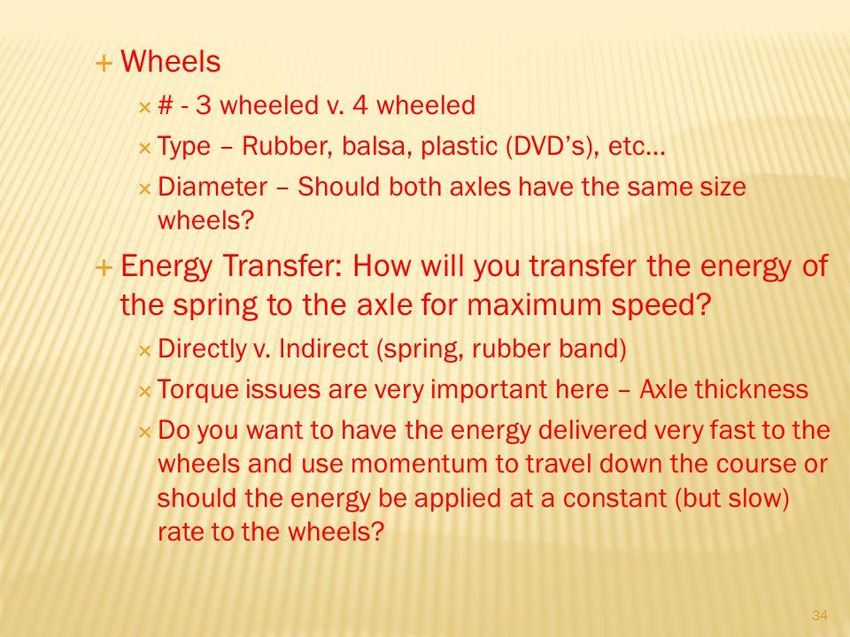 34 Wheels # - 3 wheeled v.