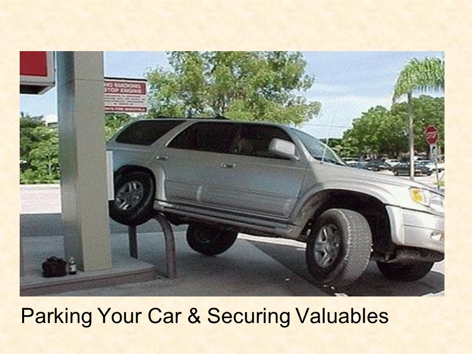 Parking Your Car & Securing Valuables