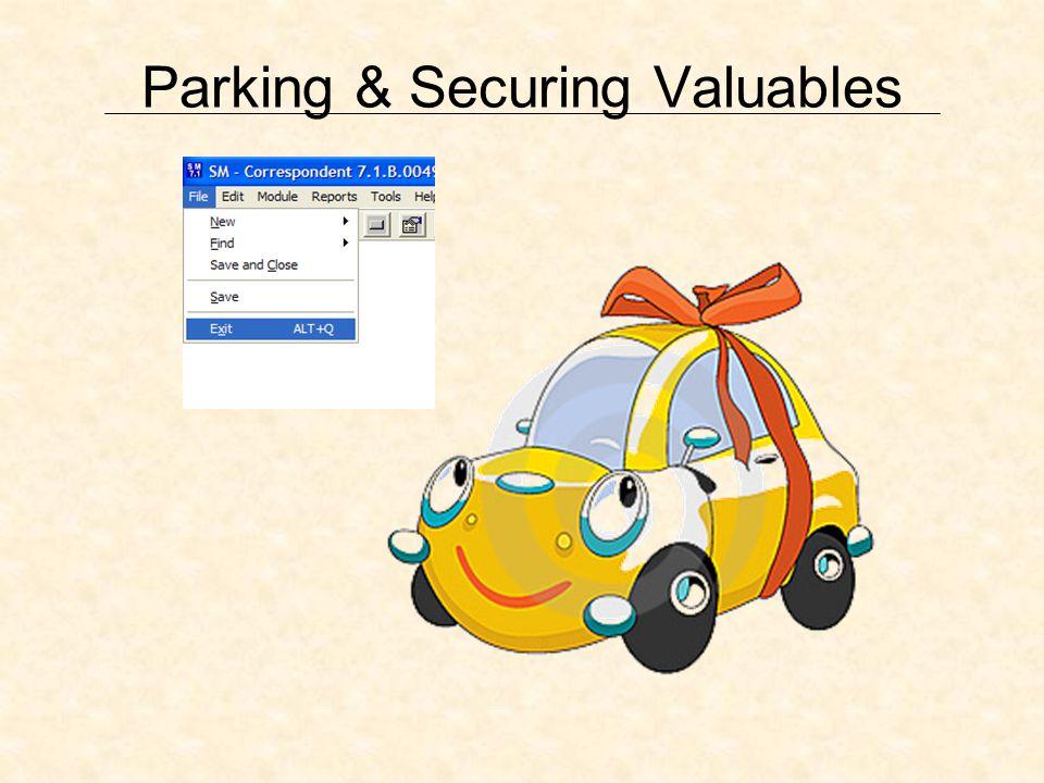 Parking & Securing Valuables