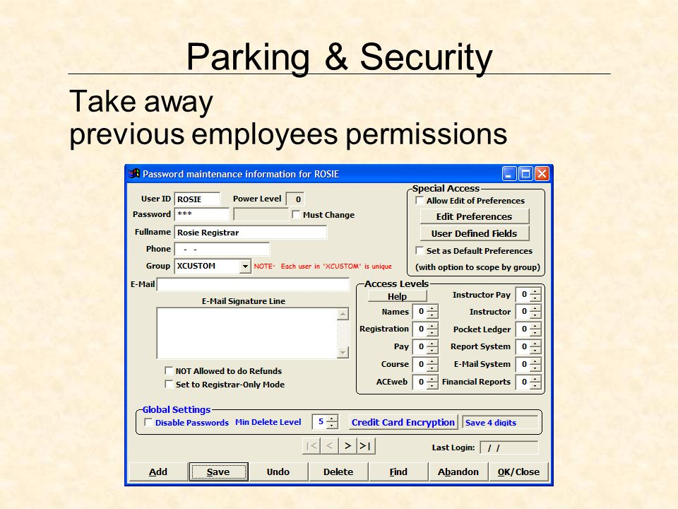 Parking & Security Take away previous employees permissions