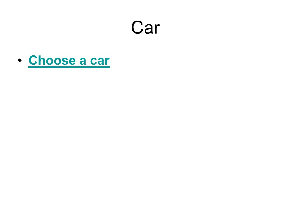 Car Choose a car