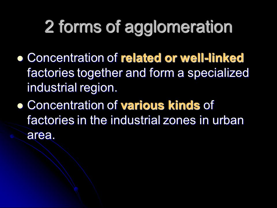 Solution to industrial agglomeration Industrial degglomeration/decentralization Industrial degglomeration/decentralization (to be discussed in the next lesson)