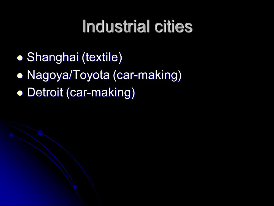 Industrial regions Silicon Valley in California (electronics) Silicon Valley in California (electronics) around Inland Sea of Japan (shipbuilding) around Inland Sea of Japan (shipbuilding) PRD in South China (toy) PRD in South China (toy)