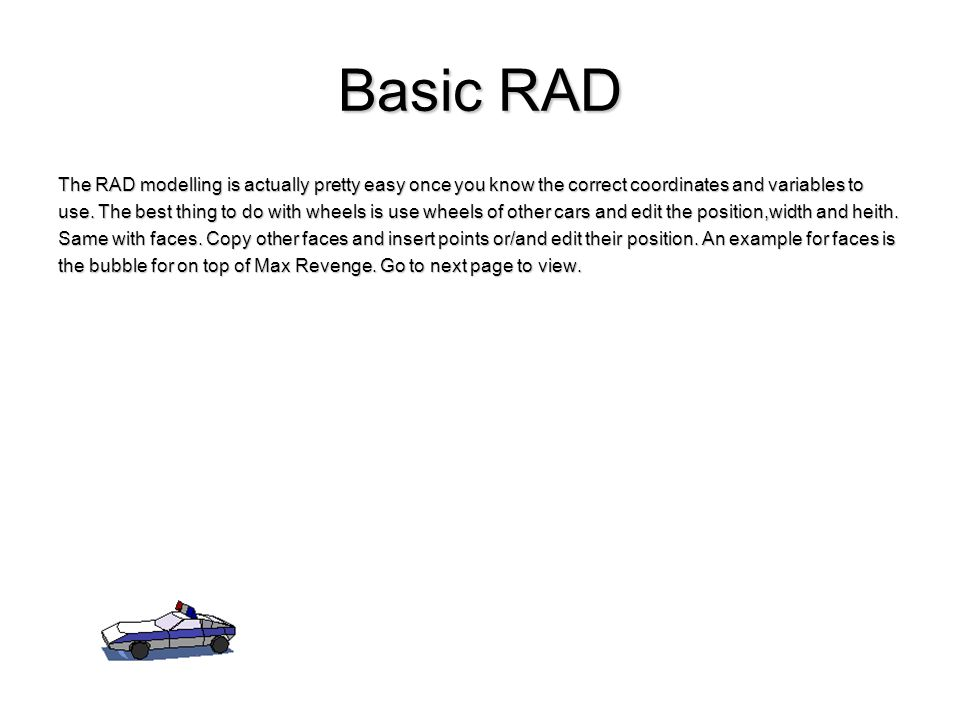 Basic RAD The RAD modelling is actually pretty easy once you know the correct coordinates and variables to use. The best thing to do with wheels is us