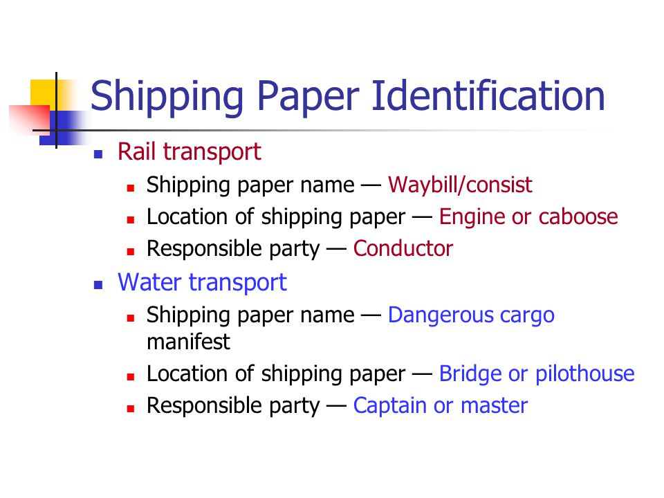 Shipping Paper Identification Rail transport Shipping paper name Waybill/consist Location of shipping paper Engine or caboose Responsible party Conduc