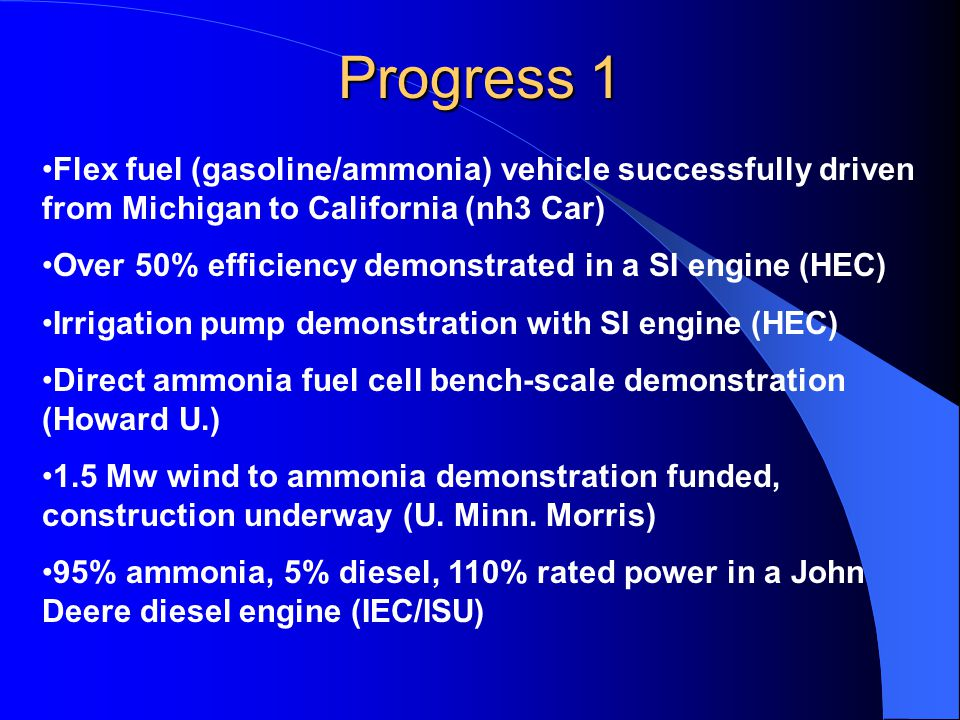 Progress 1 Flex fuel (gasoline/ammonia) vehicle successfully driven from Michigan to California (nh3 Car) Over 50% efficiency demonstrated in a SI eng