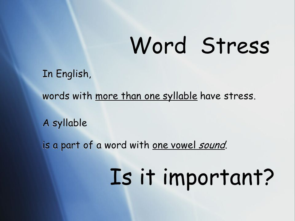 Public Speaking Word Stress and Sentence Stress Word Stress and Sentence Stress