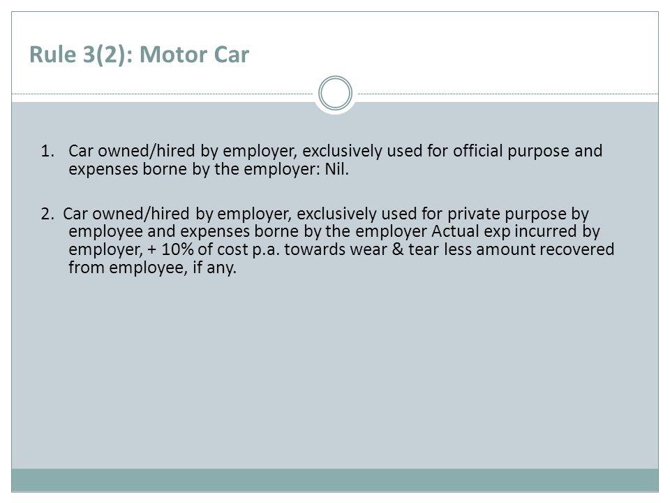 Rule 3(2): Motor Car 1.