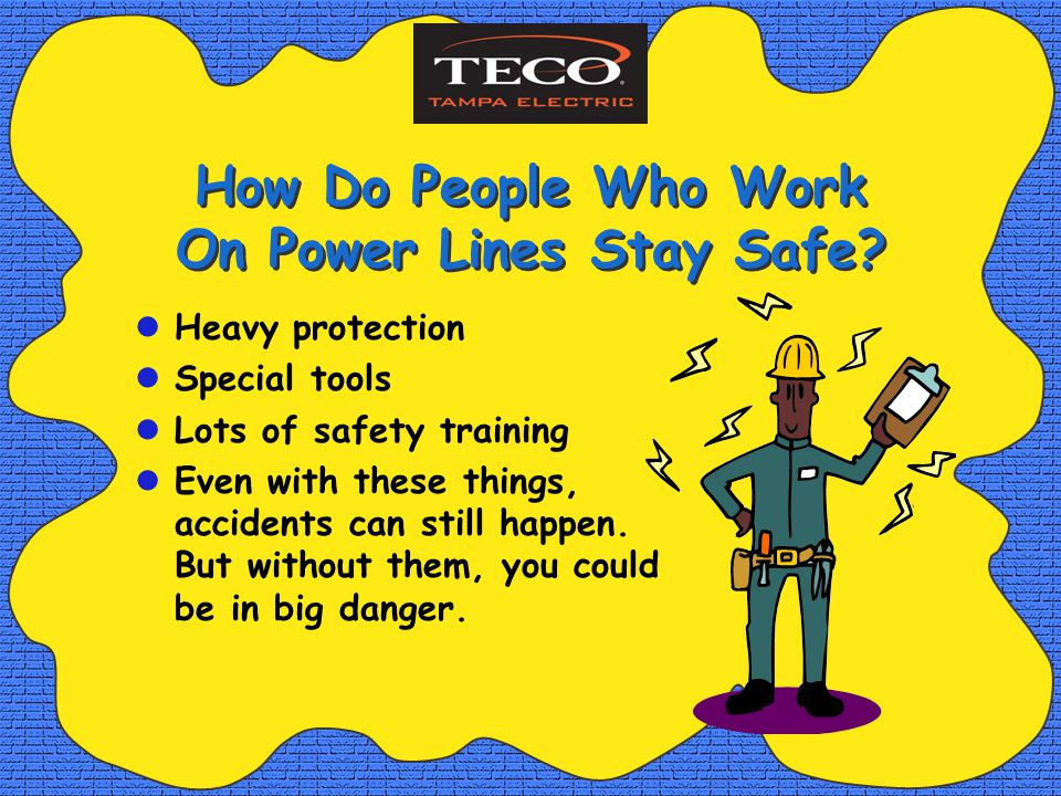 How Do People Who Work On Power Lines Stay Safe.