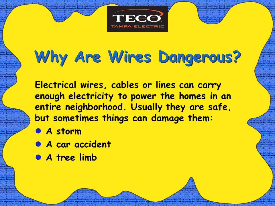 Why Are Wires Dangerous.