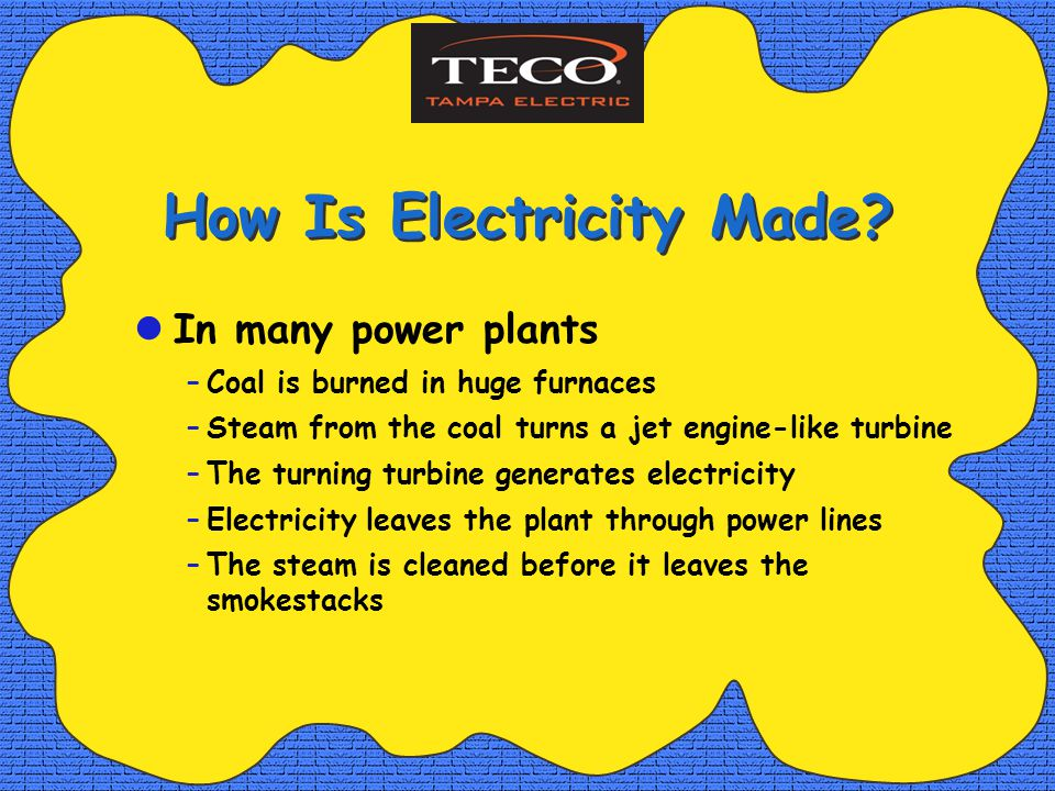 How Is Electricity Made.