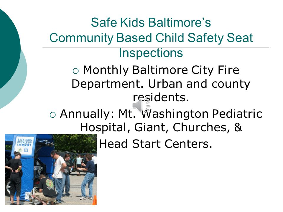 Safe Kids Baltimores Community Based Child Safety Seat Inspections Monthly Baltimore City Fire Department.