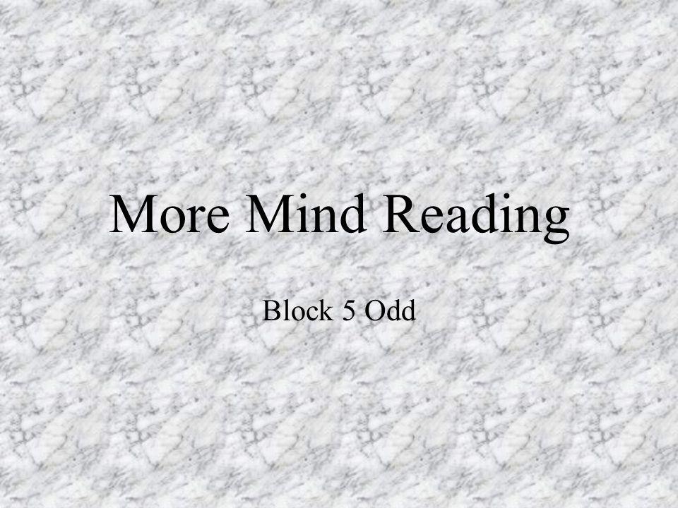 More Mind Reading Block 5 Odd