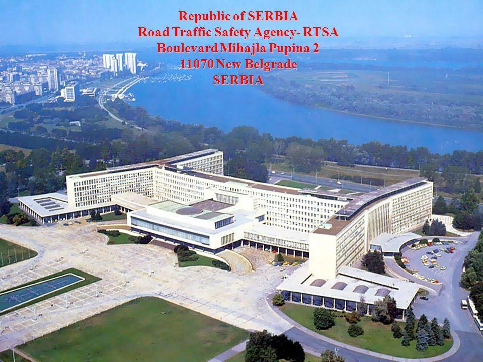 Republic of SERBIA Road Traffic Safety Agency- RTSA Boulevard Mihajla Pupina 2 11070 New Belgrade SERBIA