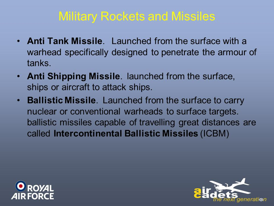 Military Rockets and Missiles Anti Tank Missile. Launched from the surface with a warhead specifically designed to penetrate the armour of tanks. Anti