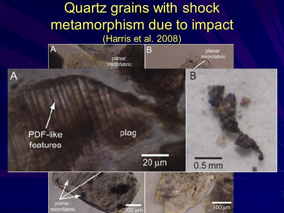 Quartz grains with shock metamorphism due to impact (Harris et al. 2008)