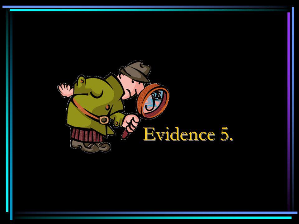 Evidence 5.