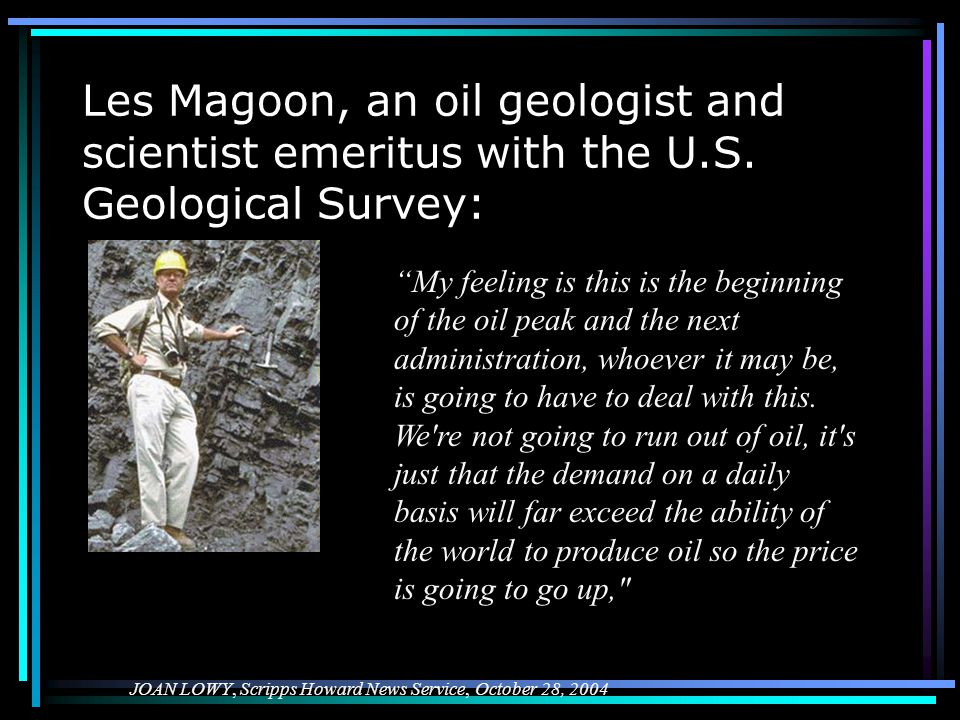 Les Magoon, an oil geologist and scientist emeritus with the U.S.