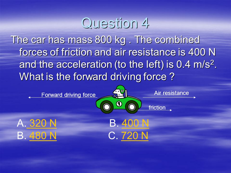 Option D There are two forces (resistive and a forward force) acting on the object.