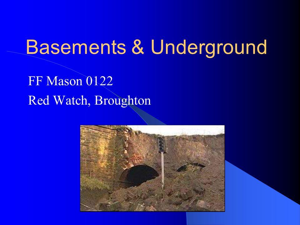 Basements & Underground FF Mason 0122 Red Watch, Broughton