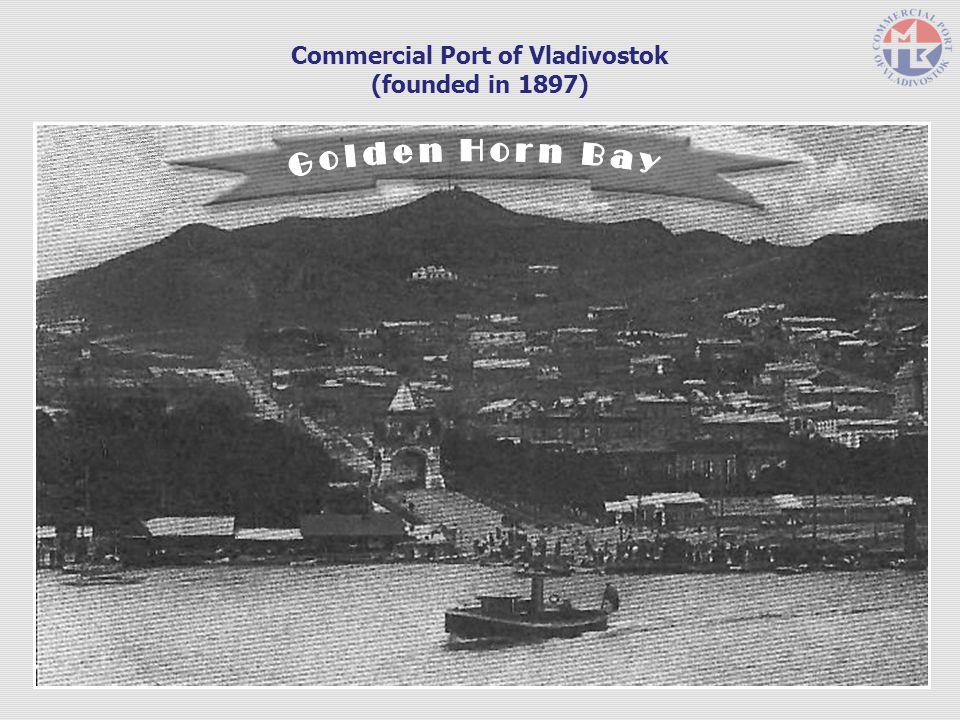 Commercial Port of Vladivostok (founded in 1897)