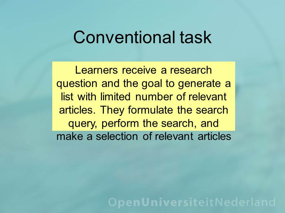 Conventional task Learners receive a research question and the goal to generate a list with limited number of relevant articles.