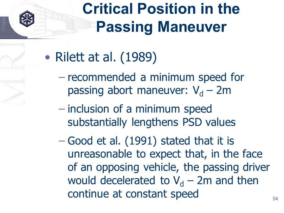 54 Critical Position in the Passing Maneuver Rilett at al.