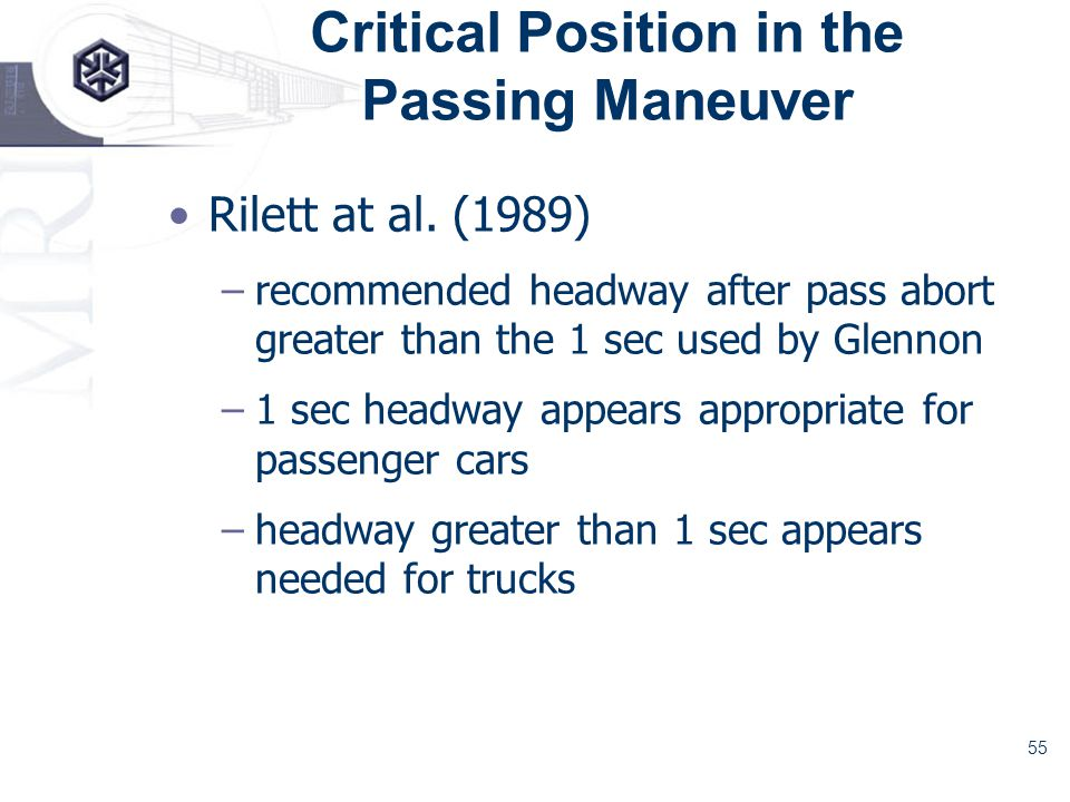 55 Critical Position in the Passing Maneuver Rilett at al.