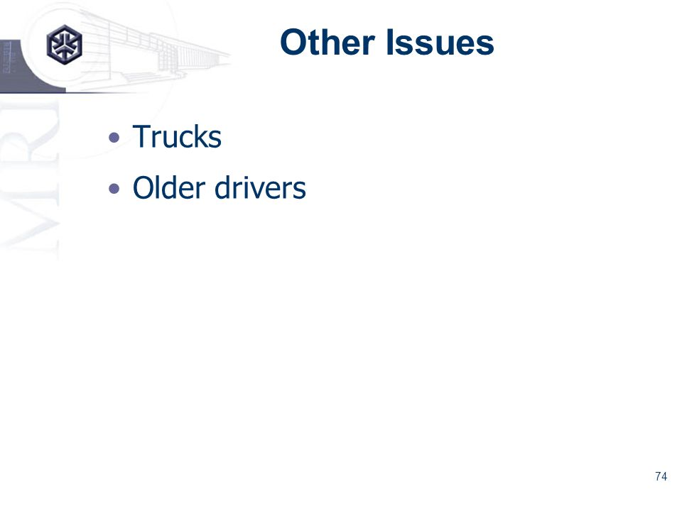 74 Other Issues Trucks Older drivers