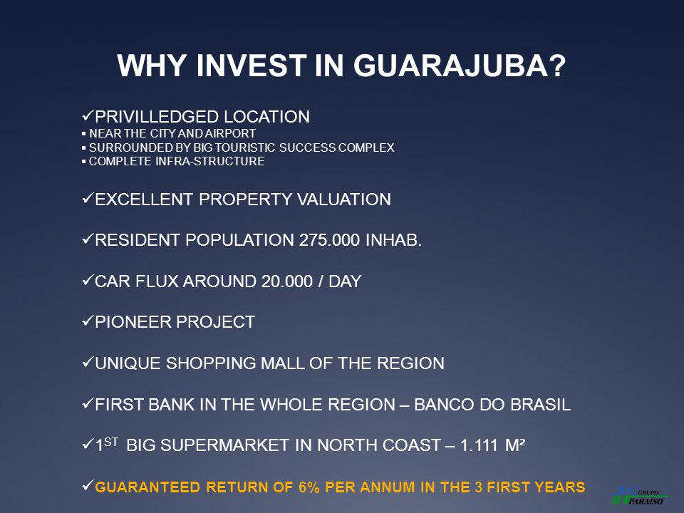WHY INVEST IN GUARAJUBA? PRIVILLEDGED LOCATION NEAR THE CITY AND AIRPORT SURROUNDED BY BIG TOURISTIC SUCCESS COMPLEX COMPLETE INFRA-STRUCTURE EXCELLEN