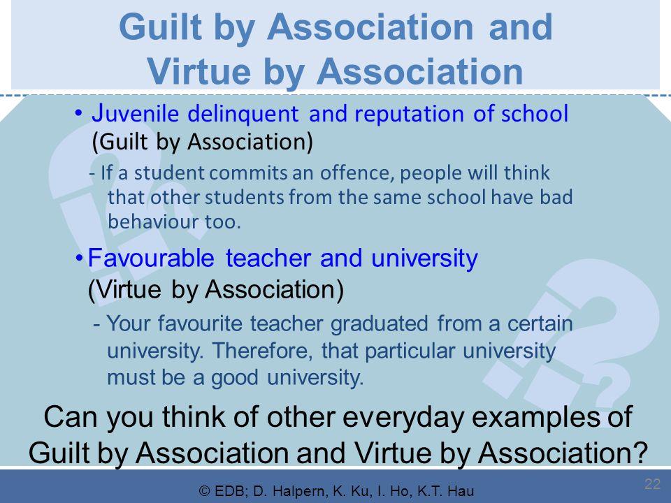 ? ? ! ? ? ! © EDB; D. Halpern, K. Ku, I. Ho, K.T. Hau 22 Guilt by Association and Virtue by Association J uvenile delinquent and reputation of school