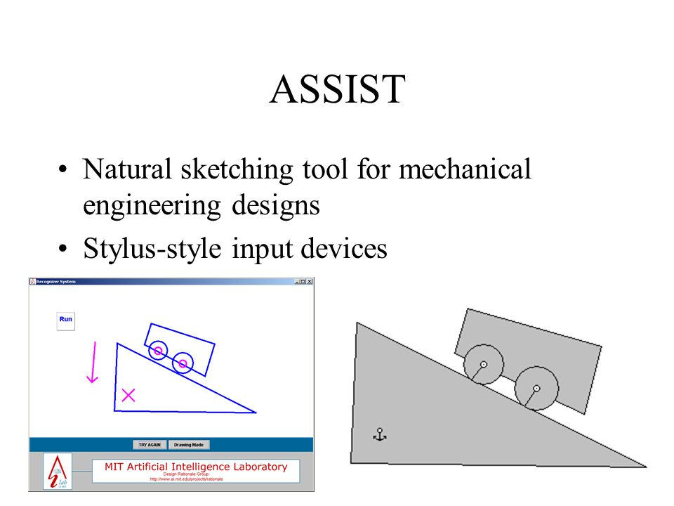 ASSIST Natural sketching tool for mechanical engineering designs Stylus-style input devices