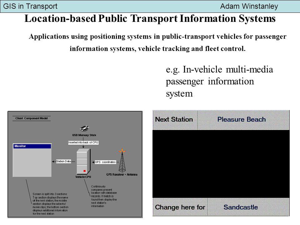 GIS in Transport Adam Winstanley Transit Corridor