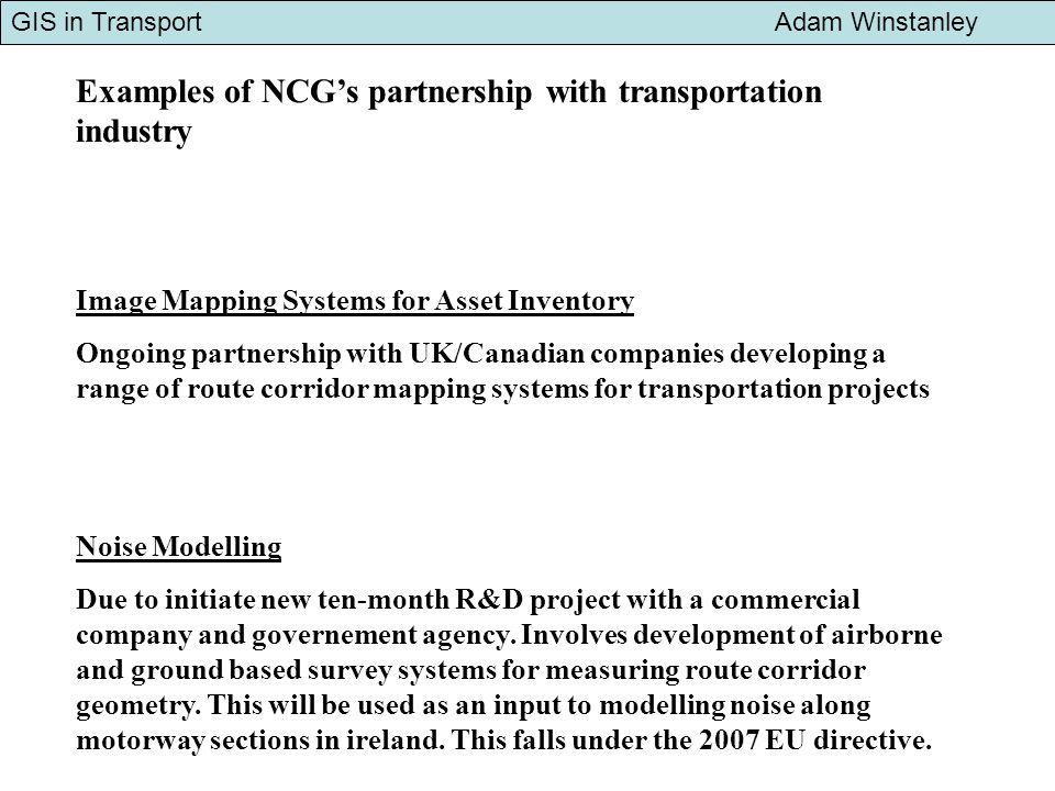 GIS in Transport Adam Winstanley Spatial strategy