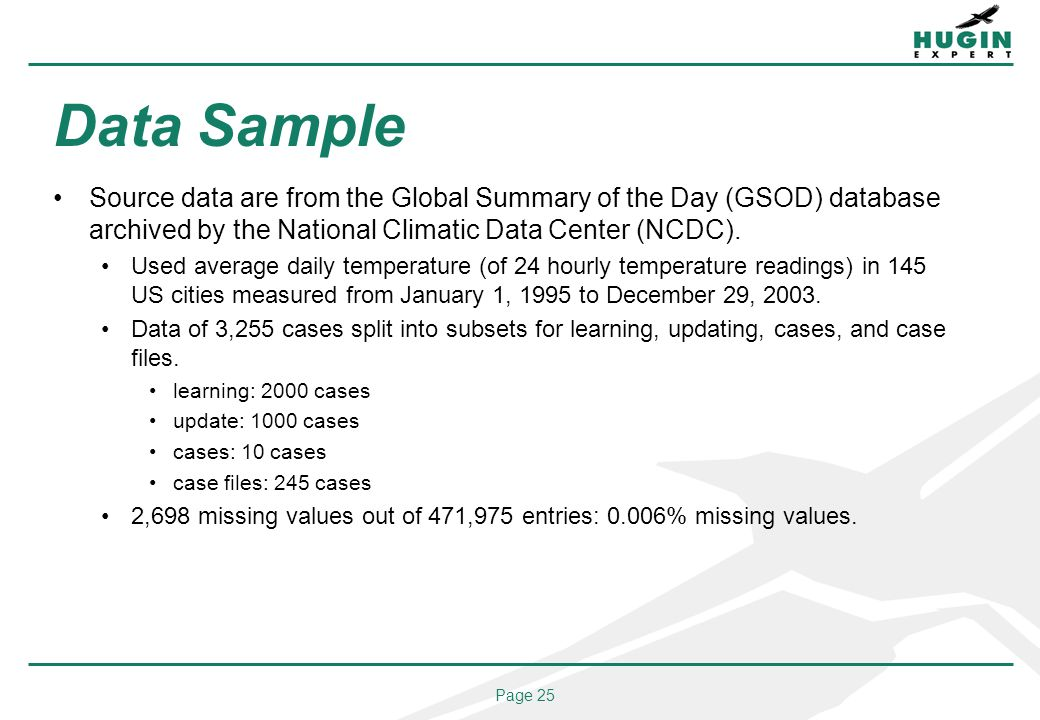 Page 25 Data Sample Source data are from the Global Summary of the Day (GSOD) database archived by the National Climatic Data Center (NCDC). Used aver