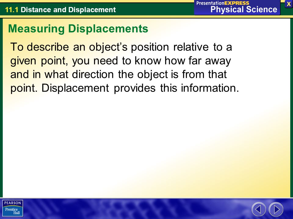 11.1 Distance and Displacement Think about the motion of a roller coaster car.