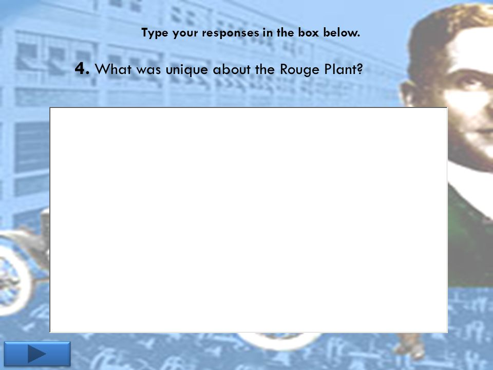 Type your responses in the box below. 4. What was unique about the Rouge Plant?