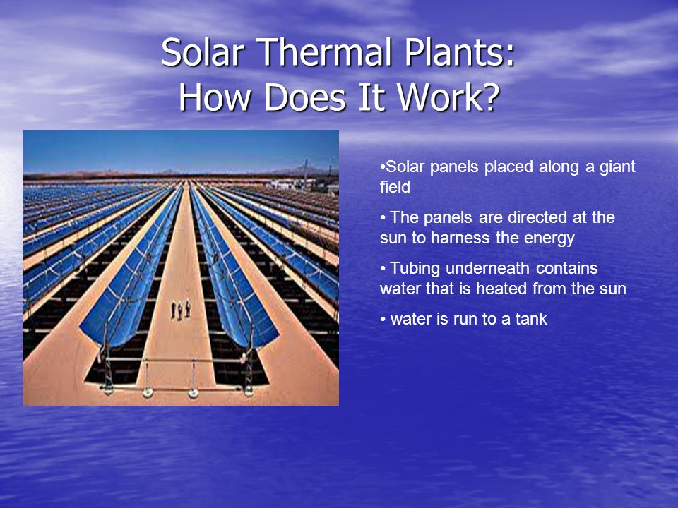 Solar Thermal Plants: How Does It Work.
