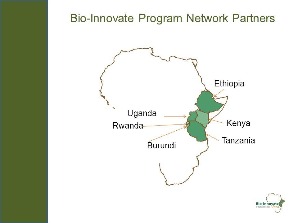 Bio-Innovate Program Network Partners Uganda Burundi Ethiopia Kenya Rwanda Tanzania