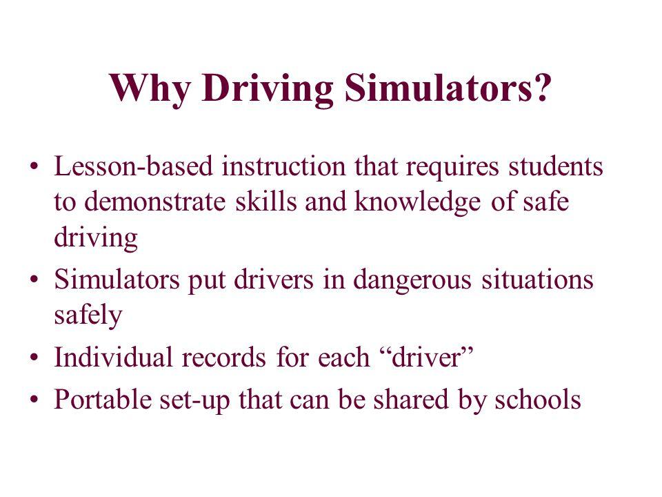 Why Driving Simulators.